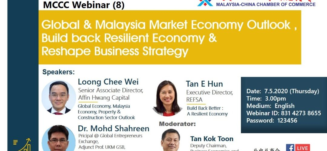 Global & Malaysia Market Economy Outlook, Build back Resilient Economy & Reshape Business Strategy