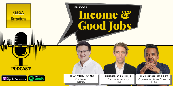 REFSA Reflections: Episode 1 - Income & Good Jobs