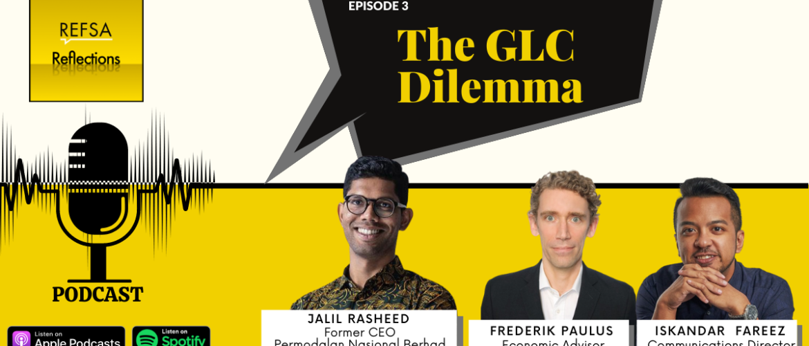 REFSA Reflections: Episode 3 - The GLC Dilemma