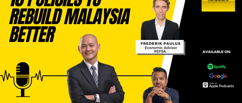 REFSA Reflections- Introducing Projek Muhibah: 10 Policies to Rebuild Malaysia Better