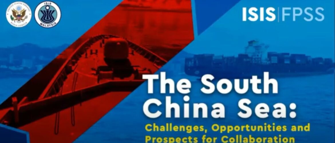 The South China Sea: Challenges, Opportunities and Prospects for Collaboration