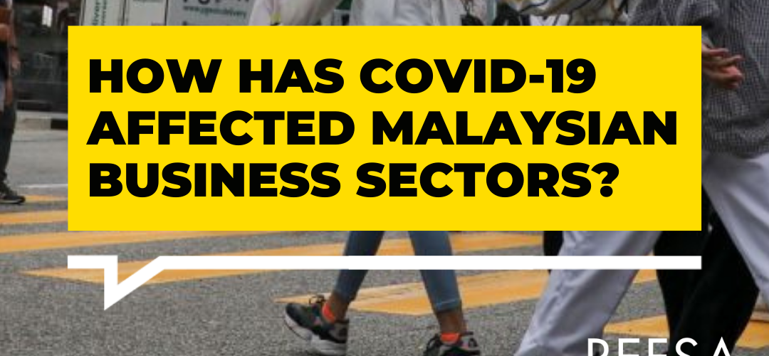 How Has COVID-19 Affected Malaysian Business Sectors?
