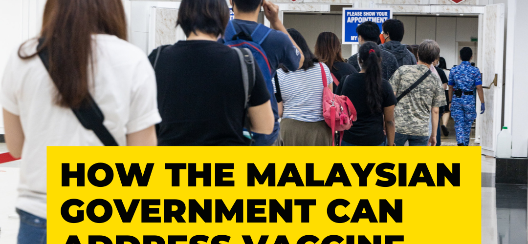 How the Malaysian Government can Address Vaccine Hesitancy
