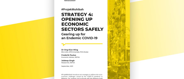 Projek Muhibah Strategy #4 : Opening up Economic Sectors Safely