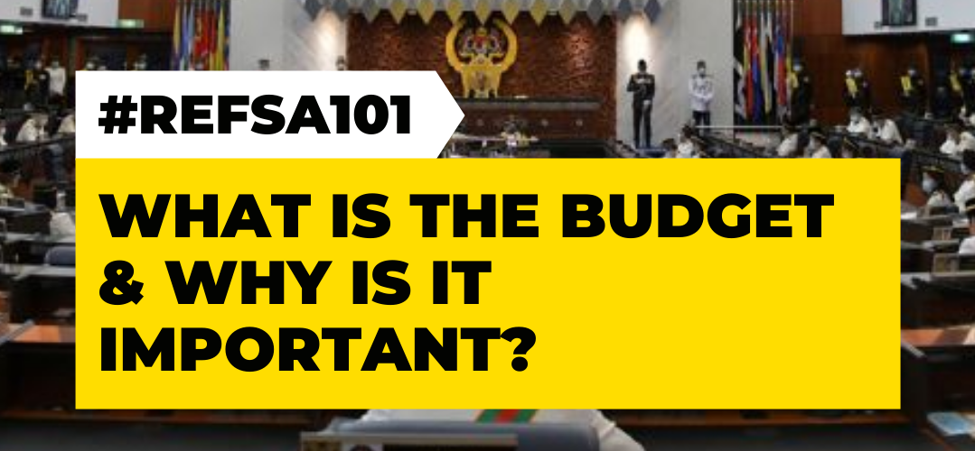 #REFSA101 -What is The Budget & Why is it Important?